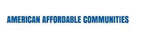 AMERICAN AFFORDABLE COMMUNITIES