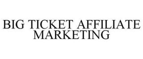 BIG TICKET AFFILIATE MARKETING