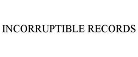 INCORRUPTIBLE RECORDS