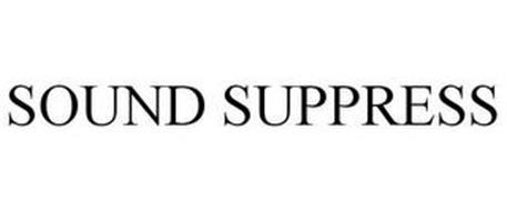 SOUND SUPPRESS