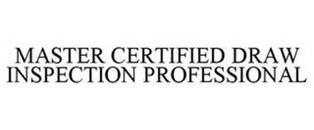 MASTER CERTIFIED DRAW INSPECTION PROFESSIONAL