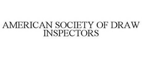 AMERICAN SOCIETY OF DRAW INSPECTORS