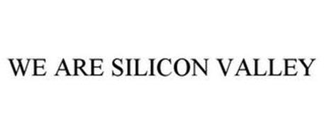 WE ARE SILICON VALLEY