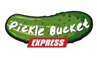 PICKLE BUCKET EXPRESS