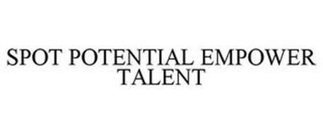 SPOT POTENTIAL EMPOWER TALENT