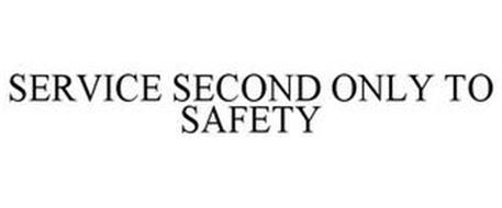 SERVICE SECOND ONLY TO SAFETY