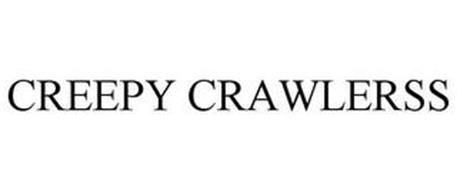 CREEPY CRAWLERSS