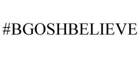 #BGOSHBELIEVE