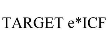 TARGET E*ICF