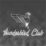 THUNDERBIRD CLUB