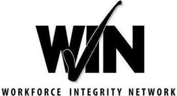 WIN WORKFORCE INTEGRITY NETWORK
