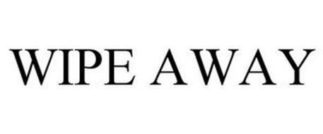 WIPE AWAY