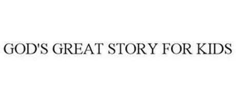 GOD'S GREAT STORY FOR KIDS