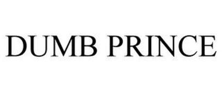 DUMB PRINCE