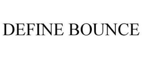 DEFINE BOUNCE