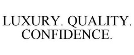 LUXURY. QUALITY. CONFIDENCE.