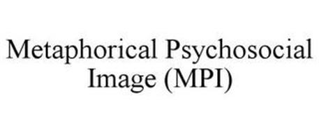 METAPHORICAL PSYCHOSOCIAL IMAGE (MPI)
