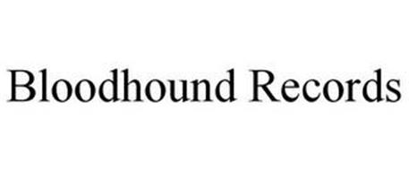 BLOODHOUND RECORDS