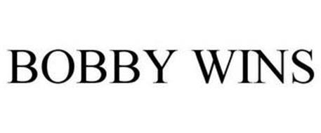 BOBBY WINS