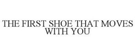 THE FIRST SHOE THAT MOVES WITH YOU