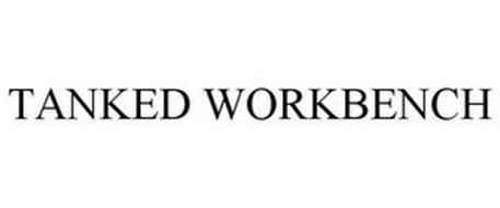 TANKED WORKBENCH