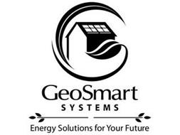 GEOSMART SYSTEMS ENERGY SOLUTIONS FOR YOUR FUTURE