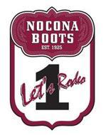 NOCONA BOOTS EST. 1925 1 LET'S RODEO