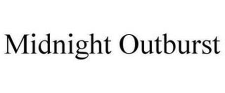 MIDNIGHT OUTBURST