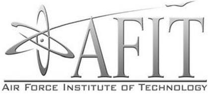 AFIT AIR FORCE INSTITUTE OF TECHNOLOGY