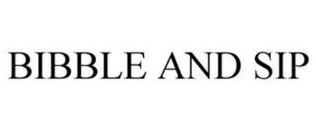 BIBBLE AND SIP