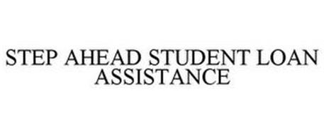 STEP AHEAD STUDENT LOAN ASSISTANCE