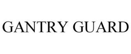 GANTRY GUARD