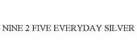 NINE 2 FIVE EVERYDAY SILVER