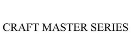 CRAFT MASTER SERIES