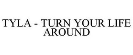 TYLA - TURN YOUR LIFE AROUND