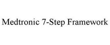 MEDTRONIC 7-STEP FRAMEWORK