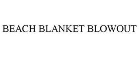 BEACH BLANKET BLOWOUT