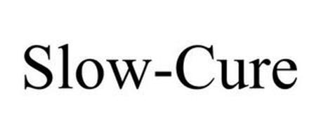 SLOW-CURE