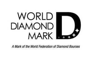 WORLD DIAMOND MARK D A MARK OF THE WORLD FEDERATION OF DIAMOND BOURSES
