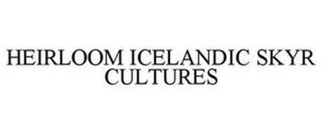 HEIRLOOM ICELANDIC SKYR CULTURES