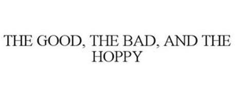 THE GOOD, THE BAD, AND THE HOPPY
