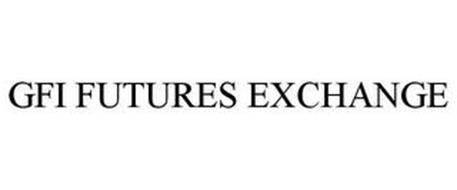 GFI FUTURES EXCHANGE