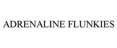 ADRENALINE FLUNKIES
