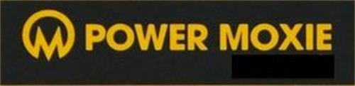 M POWER MOXIE
