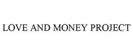LOVE & MONEY PROJECT
