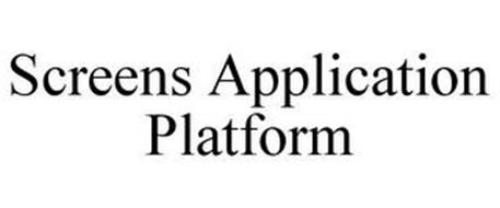 SCREENS APPLICATION PLATFORM