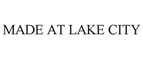 MADE AT LAKE CITY