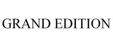 GRAND EDITION