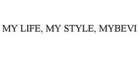 MY LIFE, MY STYLE, MYBEVI
