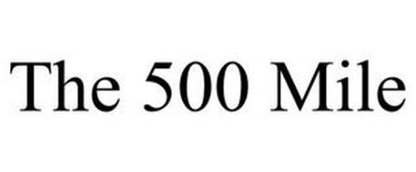 THE 500 MILE